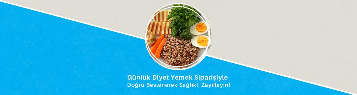 günlük diyet yemek siparişleriyle doğru beslenerek sağlıklı zayıflayın